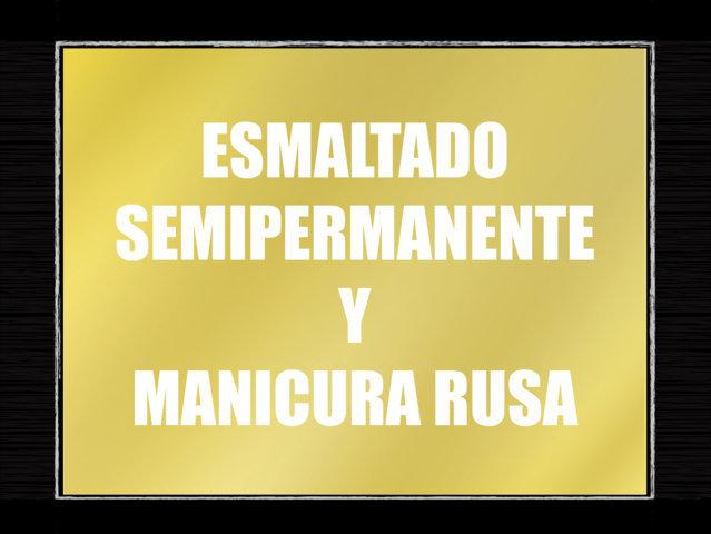 ESMALTADO Y MANICURA RUSA